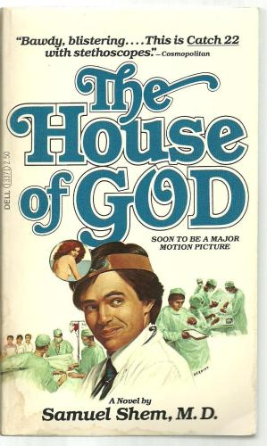 The House of God After 40 Years: A Rheumatologist's Reflection